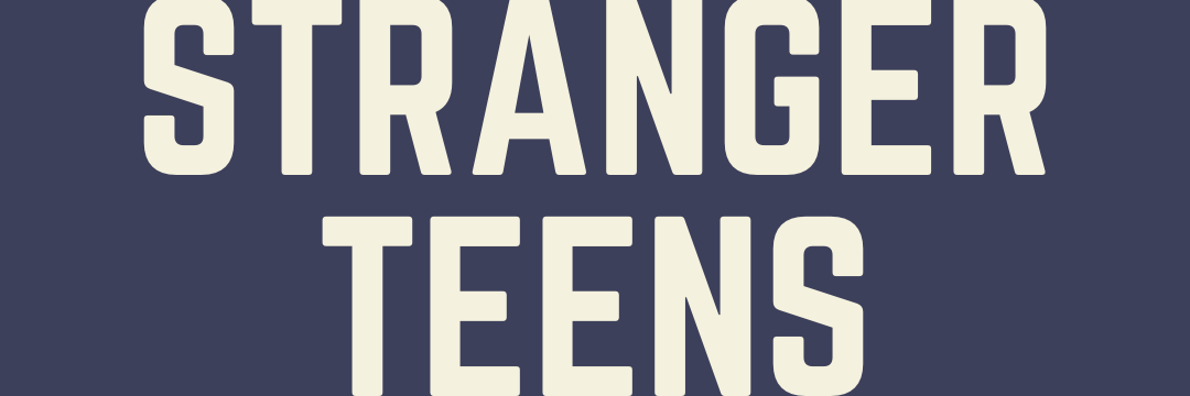 stranger teens